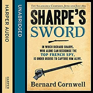 Sharpe's Sword: The Salamanca Campaign, June and July 1812     The Sharpe Series, Book 14              Auteur(s):                                                                                                                                 Bernard Cornwell                               Narrateur(s):                                                                                                                                 Rupert Farley                      Durée: 10 h et 47 min     11 évaluations     Au global 4,9