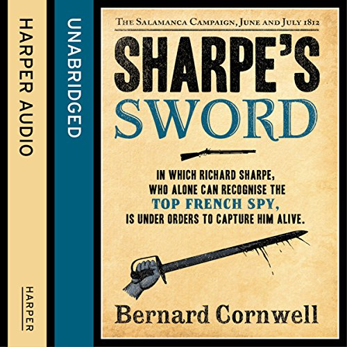 Sharpe's Sword: The Salamanca Campaign, June and July 1812 cover art