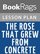 Best the rose that grew from concrete quotes Reviews