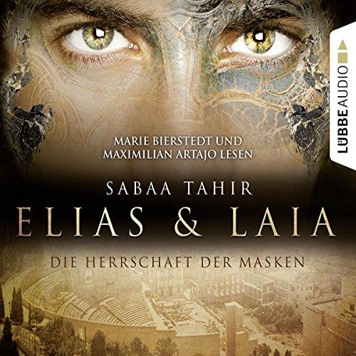 Die Herrschaft der Masken (Elias & Laia 1) cover art