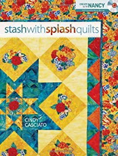 Stash with Splash Quilts (Create With Nancy)
