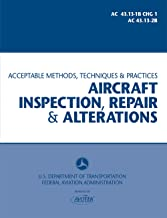 Aircraft Inspection, Repair and Alterations - AC 43.13-1B