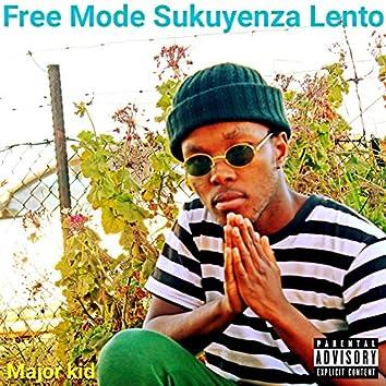 Free Mode Sukuyenza Lento