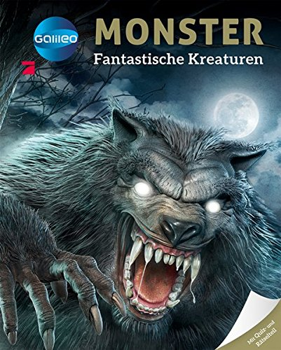 Galileo Wissen: Monster - Fantastische Kreaturen