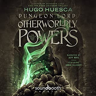 Dungeon Lord: Otherworldly Powers     The Wraith's Haunt, Book 2              Written by:                                                                                                                                 Hugo Huesca                               Narrated by:                                                                                                                                 Jeff Hays,                                                                                        Annie Ellicott                      Length: 13 hrs and 48 mins     40 ratings     Overall 4.8