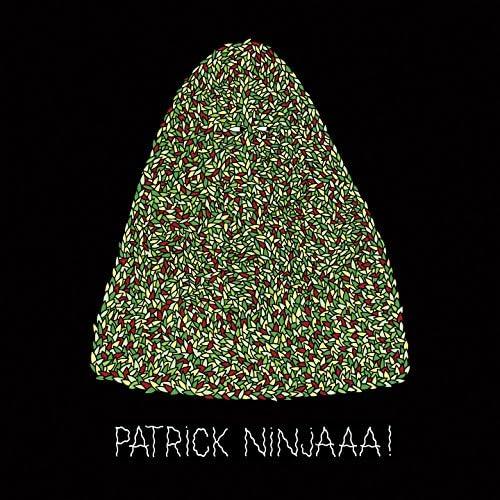 Patrick Ninjaaa