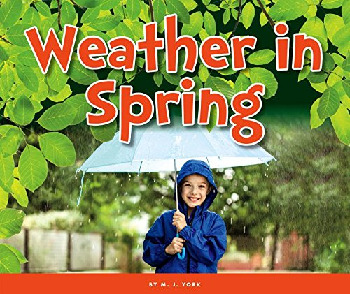 Weather in Spring (Welcome, Spring!)