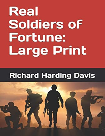 Real Soldiers of Fortune: Large Print
