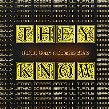 They Know (feat. Brax, Jethro & Lil Turtle)