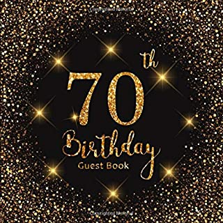 70th Birthday Guest Book: Gold Lights | Celebration Party Decorations | Keepsake Memory Book and Gift Log | Message Anniversary | Guest Write in & ... Friend and Family (70 Year Happy Birthday)