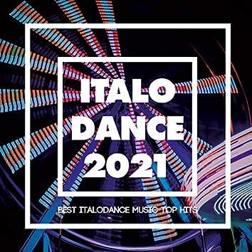 Italo Dance 2021 - Best Italodance Music Top Hits