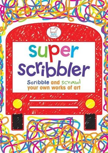Super Scribbler: Scribble and Scrawl Your Own Works of Art (Buster Activity) by Woody Fox (2012-10-10)