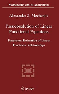 Pseudosolution of Linear Functional Equations: Parameters Estimation of Linear Functional Relationships