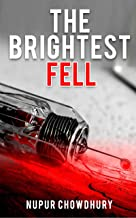 The Brightest Fell: A Science Fiction Political Thriller