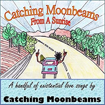 Catching Moonbeams from a Sunrise