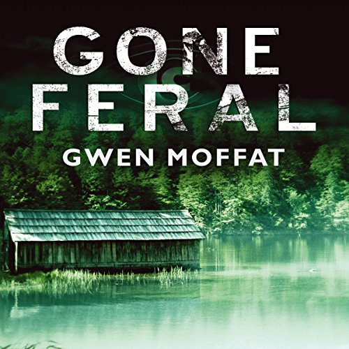 Gone Feral audiobook cover art