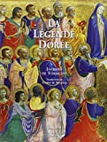 La Légende Dorée - Illustrée Par Les Peintres De La Renaissance Italienne, Coffret En 2 Volumes - Diane de Selliers - 12/03/2009