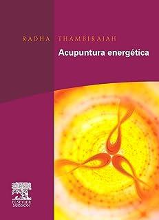 10 Mejor Acupuntura Energetica Radha Thambirajah de 2020 – Mejor valorados y revisados