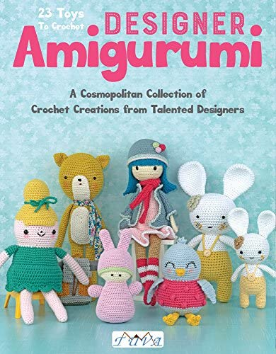 Designer Amigurumi A Cosmopolitan Collection of Crochet Creations from Talented Designers product image