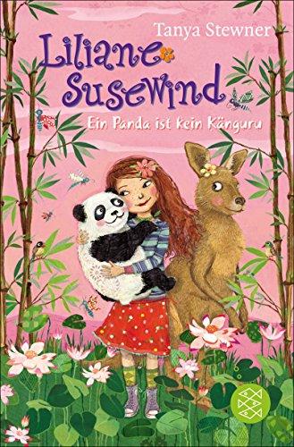 Liliane Susewind – Ein Panda ist kein Känguru
