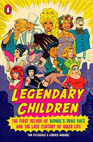 Legendary Children: The First Decade of RuPaul