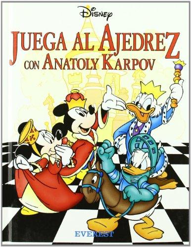 Juega al ajedrez con Anatoly Karpov (Manuales Disney)