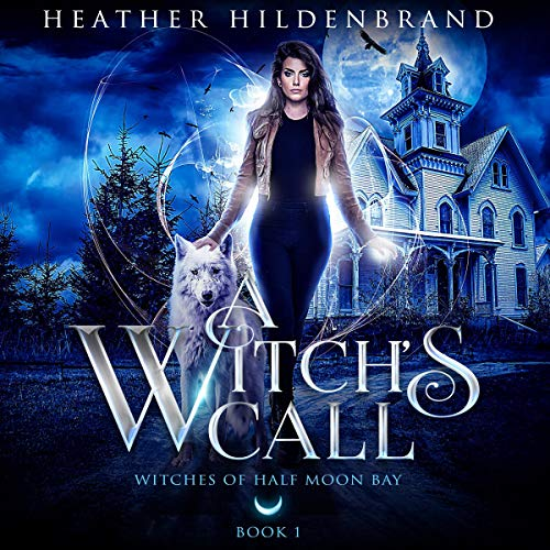 A Witch's Call, book #1 cover art