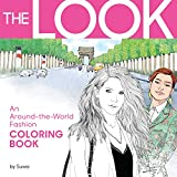 The Look: An Around-the-World Fashion Coloring Book