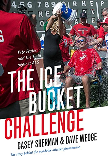 The Ice Bucket Challenge: Pete Frates and the Fight against ALS (English...