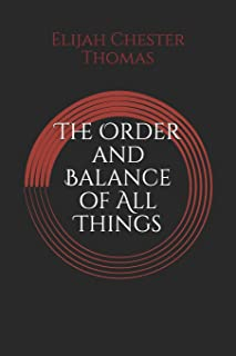The Order and Balance of All Things