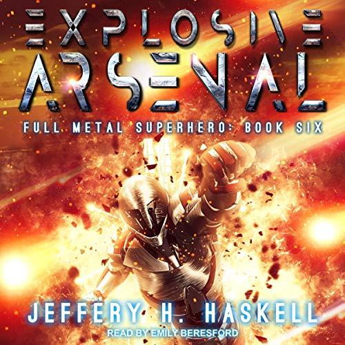 Explosive Arsenal audiobook cover art