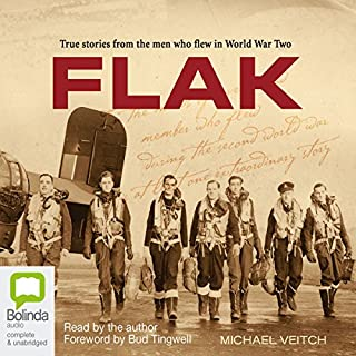 FLAK                   By:                                                                                                                                 Michael Veitch                               Narrated by:                                                                                                                                 Bolinda Publishing                      Length: 8 hrs and 48 mins     25 ratings     Overall 4.9