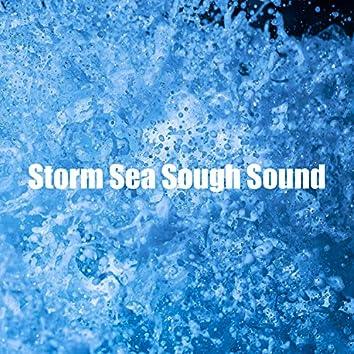 Storm Sea Sough Sound