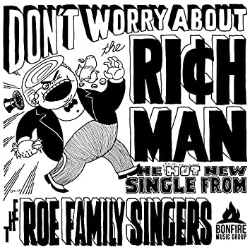 Don't Worry About the Rich Man