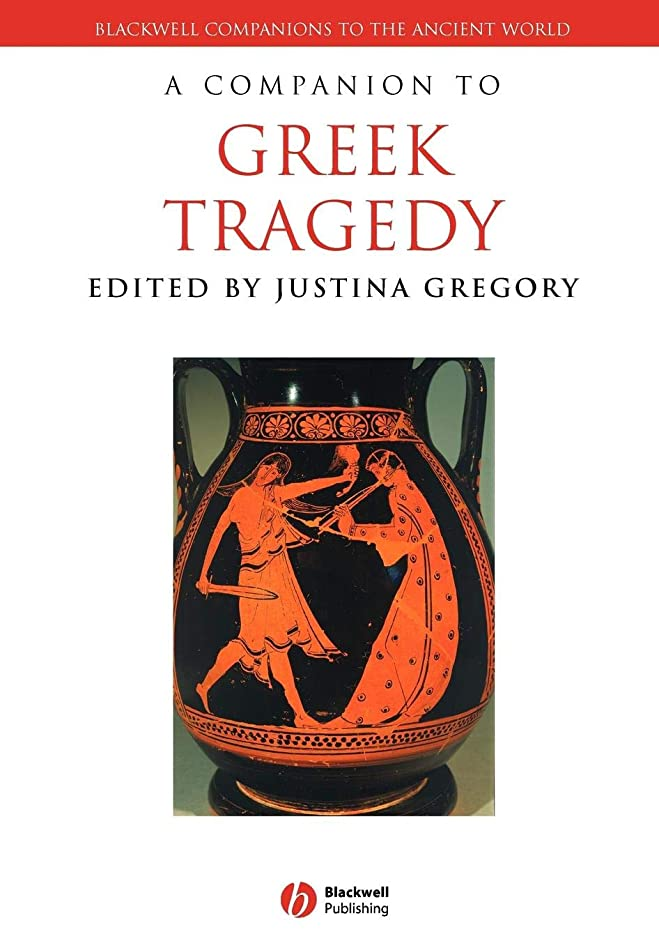 ヒューズ軽蔑報復A Companion to Greek Tragedy (Blackwell Companions to the Ancient World)