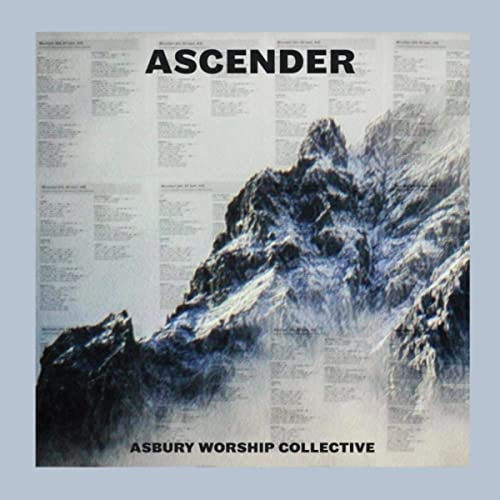 Asbury Worship Collective - Ascender 2019