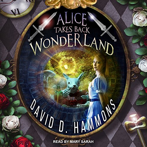 Alice Takes Back Wonderland audiobook cover art