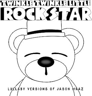 Lullaby Versions of Jason Mraz
