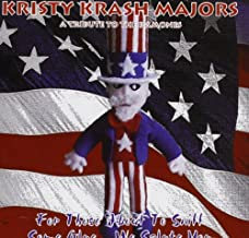 For Those About to Sniff Some Glue...We Salute You by Kristy Krash Majors (2010-01-05)