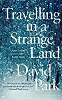Travelling in a Strange Land: Winner of the Kerry Group Irish Novel of the Year