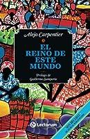 El reino de este mundo (Spanish Edition) by Alejo Carpentier(2010-08-16)