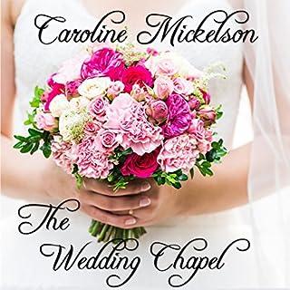 The Wedding Chapel audiobook cover art