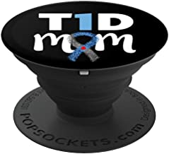 T1D Mom Phone Accessory Type 1 Diabetes Awareness gift - PopSockets Grip and Stand for Phones and Tablets