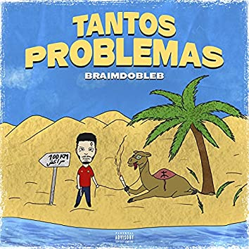 Tantos Problemas