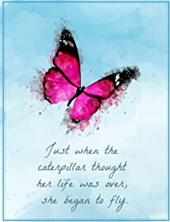 Just when the caterpillar thought her life was over, she began to fly: Inspirational Butterfly Composition Notebook