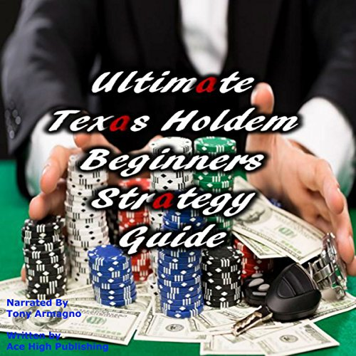 Ultimate Texas Holdem Beginners Strategy Guide cover art
