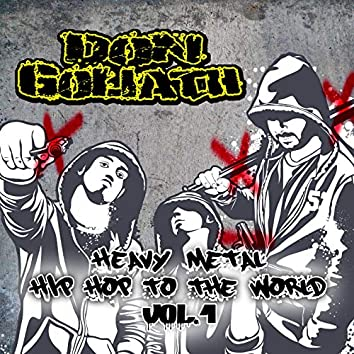 Heavy Metal Hip Hop to the World, Vol. 1