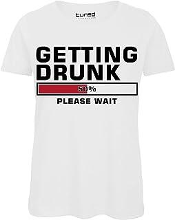 7a01baa9cd8800 Shirt Divertente Donna Maglietta Cotone con Stampa Frase Ironica Getting  Drunk Tuned