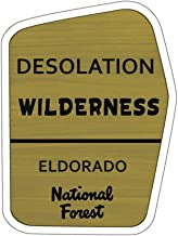 Desolation Wilderness Trail Sign Vinyl Sticker - CA Decal for Car, Laptop, and Water Bottle