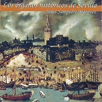 Los Órganos Históricos de Sevilla